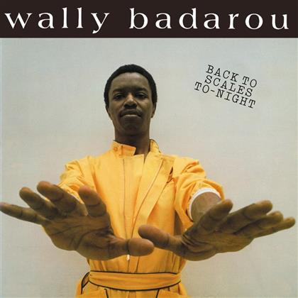 Wally Badarou - Back To Scales To-Night (Remastered, LP)