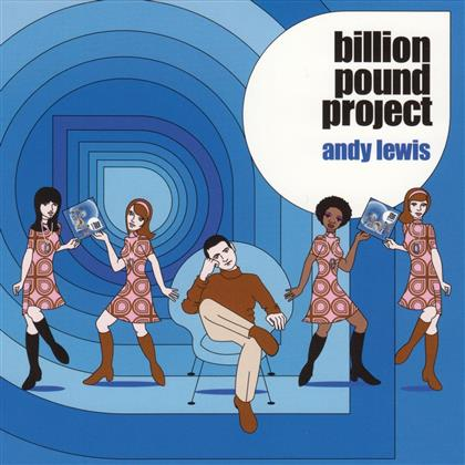 Andy Lewis - Billion Pound Project