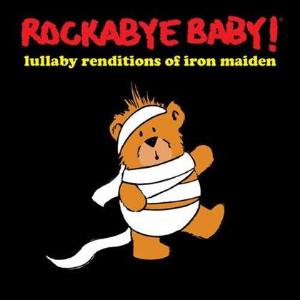 Rockabye Baby - Lullaby Renditions Of Iron Maiden