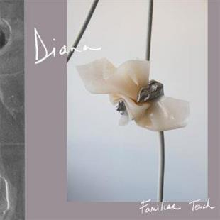 Diana - Familiar Touch