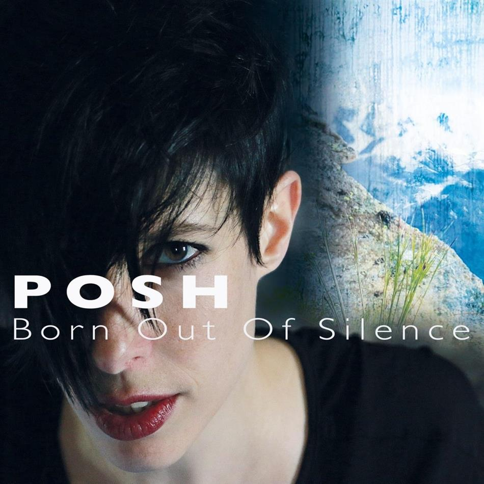 Posh - Born Out Of Silence