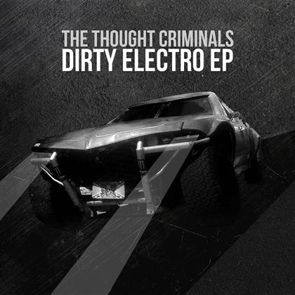 Thought Criminals - Dirty Electro (CD + DVD)