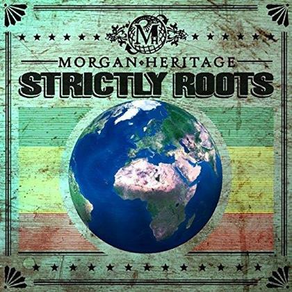 Morgan Heritage - Strictly Roots (Bonustracks, Deluxe Edition, 2 CDs)