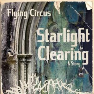 Flying Circus - Starlight Clearing (CD + DVD)