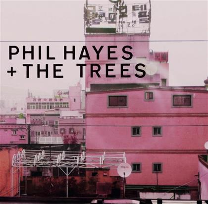 Phil Hayes & The Trees - Blame Everyone (LP)
