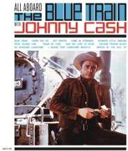 Johnny Cash - All Aboard The Blue Train - Limited Edition 150 g (LP)