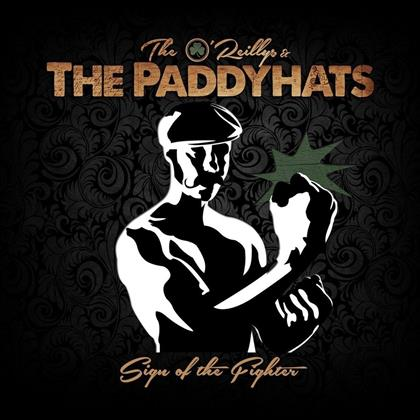 The O'Reillys & The Paddyhats - Sign Of The Fighter (Digipack)
