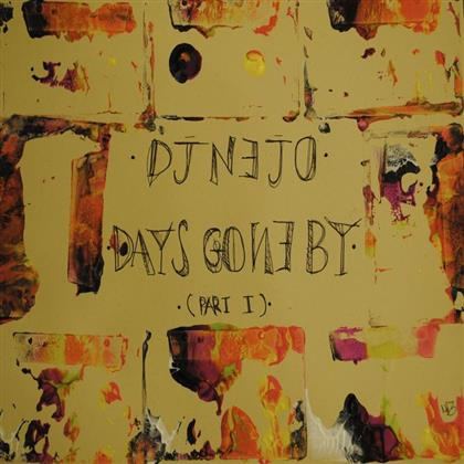 DJ Nejo - Days Gone By Part 1