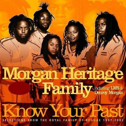 Morgan Heritage - Know Your Past - Best Of