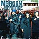 Morgan Heritage - Three In One - 2017 Reissue