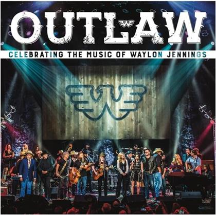 Outlaw: Celebrating Music Of Waylon Jennings - Various - Tribute (CD + DVD)