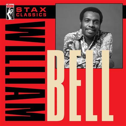 William Bell - Stax Classics