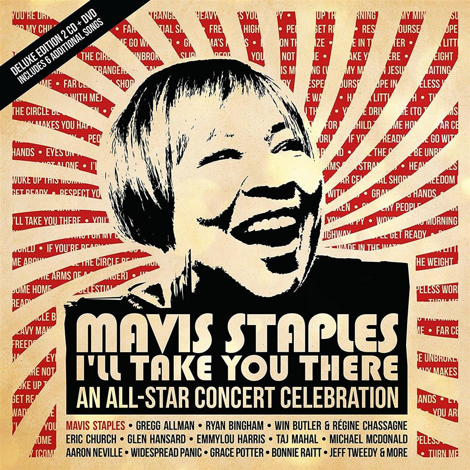 Mavis Staples - I'll Take You There - An All-Star Concert Celebration (Edizione Speciale, 2 CD + DVD)