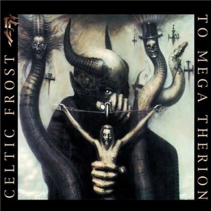 Celtic Frost - To Mega Therion (2017 Reissue, Deluxe Edition)