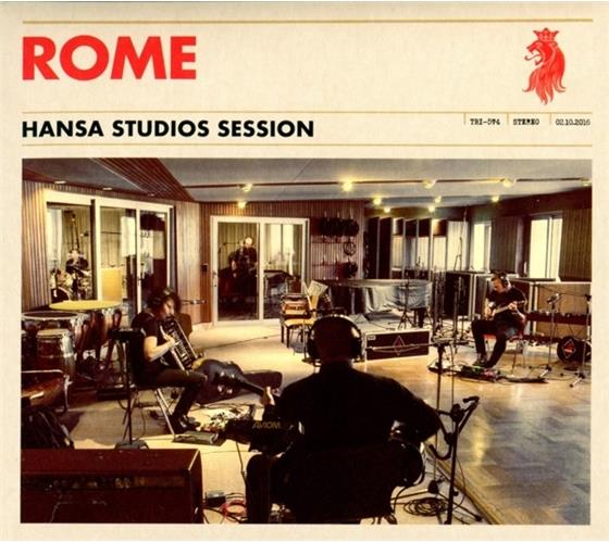 Rome - Hansa Studio Session