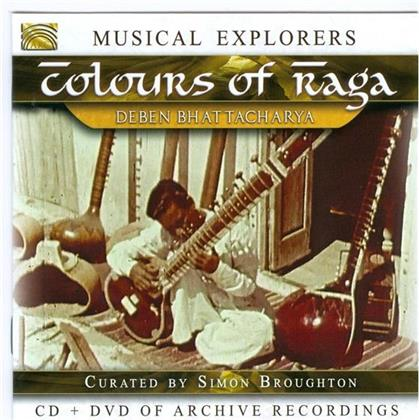 Deben Bhattacharya - Musical Explorers: Colours Of Raga (CD + DVD)