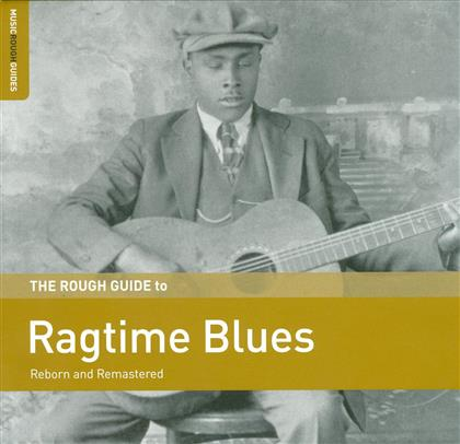 Rough Guide To - Ragtime Blues