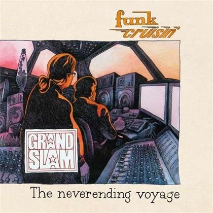 Grand Slam - Funk Cruisin' (The Neverending Voyage)