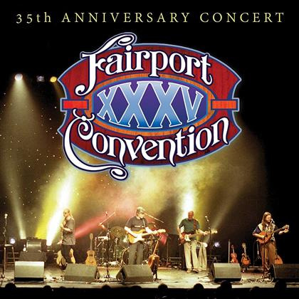 Fairport Convention - 35Th Anniversary (CD + DVD)