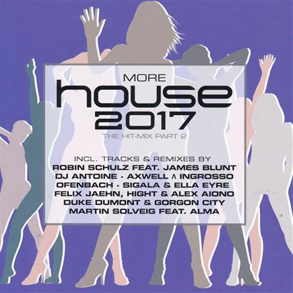 More House 2017 - The Hit-Mix Part 2