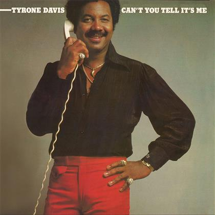 Tyrone Davis - Can't You Tell It's Me (Remastered)
