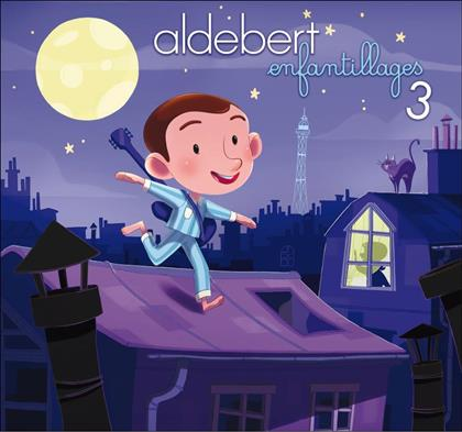 Aldebert - Enfantillages 3 (Deluxe Edition)