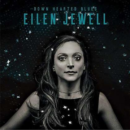 Eilen Jewell - Down Hearted Blues (Digipack)