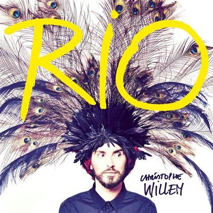 Christophe Willem - Rio (Deluxe Edition)