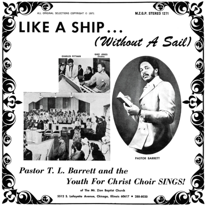 Pator T.L. Barrett And The Youth For Christ Choir - Like A Ship (Without A Sail) (Limited Edition, LP)