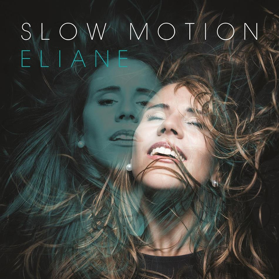 Eliane (DGST) - Slow Motion