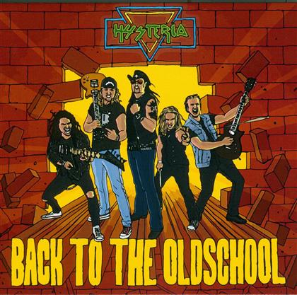 Hysteria - Back To The Oldschool