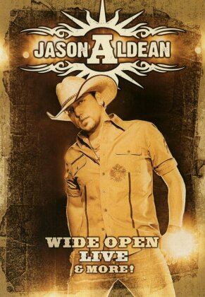 Jason Aldean - Wide Open Live And More!