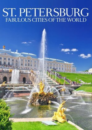 Fabulous Cities of the World - St.Petersburg