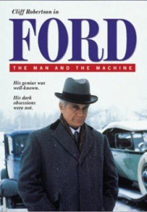 Ford - The Man & The Machine
