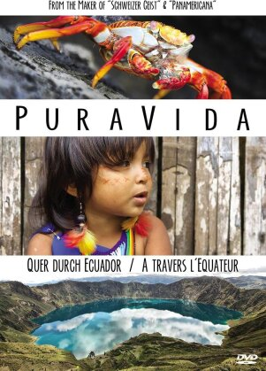 Pura Vida - A travers l'Equateur (2015)