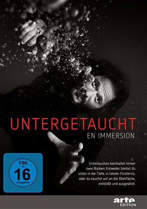 Untergetaucht - En Immersion (2015) (Arte Edition, s/w)