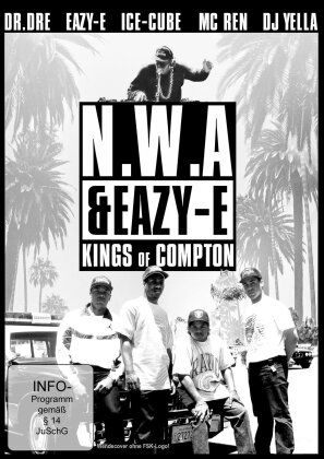 N.W.A. & Eazy-E - Kings Of Compton