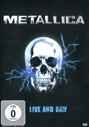 Metallica - Live and Raw (Inofficial)