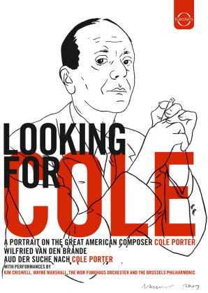 Looking For Cole - A Portrait on the great American Composer Cole Porter (Euro Arts)