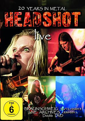Headshot - 20 Years in Metal - Live (2 DVDs)