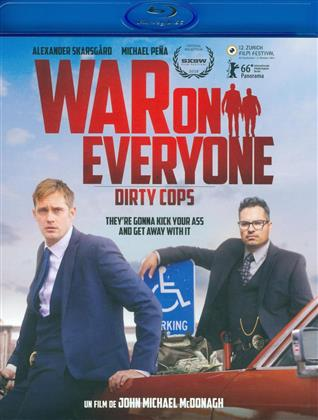 War on Everyone - Dirty Cops (2016)