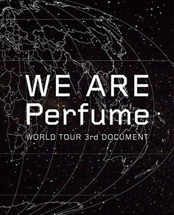 Perfume - We Are Perfume - World Tour 3rd Document (3 DVDs)