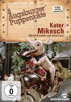 Augsburger Puppenkiste - Kater Mikesch (Remastered)