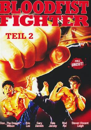 Bloodfist Fighter 2 (1991) (Uncut)