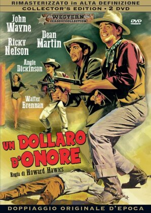 Un dollaro d'onore (1959) (Western Classic Collection, Collector's Edition, Versione Rimasterizzata, 2 DVD)