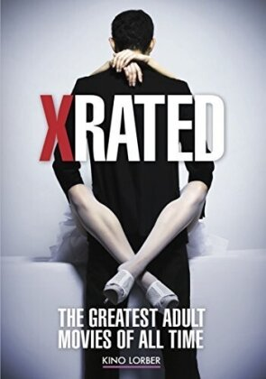 X-Rated - The Greatest Adult Movies of All Time (2015)