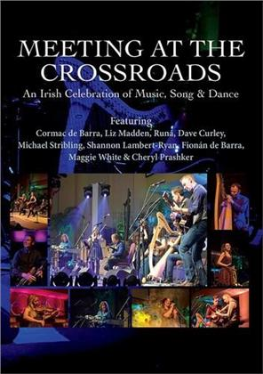 Various Artists - Meeting At The Crossroads - An Irish Celebration of Music, Song & Dance