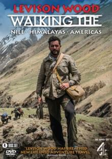 Levison Wood - Walking The Nile / Walking the Himalayas / Walking the Americas (4 DVDs)