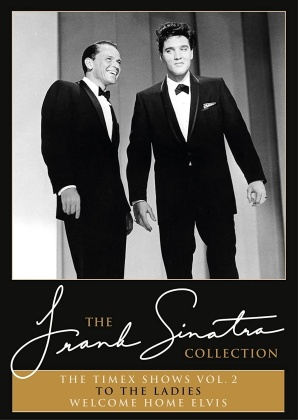 Sinatra,Frank - Timex Show 2 (To The Ladies & Welcome Home Elvis)