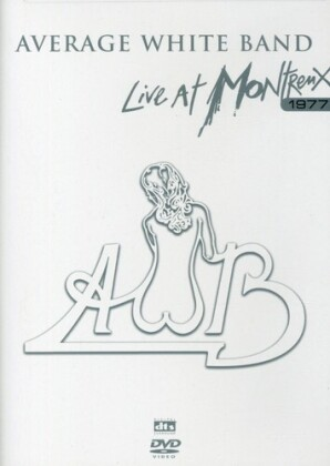 Average White Band - Live at Montreux 1977